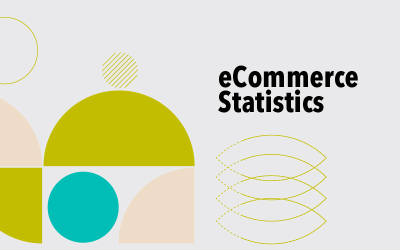 The Ultimate List of eCommerce Statistics